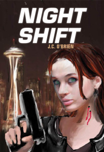 NIGHT SHIFT, Vampires, Werewolves, Witches, Seattle, J.C. O'Brien